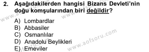 Bizans Tarihi Dersi 2013 - 2014 Yılı Ara Sınavı 2. Soru