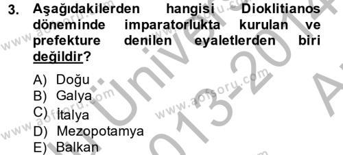 Bizans Tarihi Dersi 2013 - 2014 Yılı Ara Sınavı 3. Soru