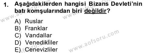 Tarih Bölümü 2. Yarıyıl Bizans Tarihi Dersi 2015 Yılı Bahar Dönemi Ara Sınavı 1. Soru