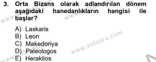 Tarih Bölümü 2. Yarıyıl Bizans Tarihi Dersi 2015 Yılı Bahar Dönemi Ara Sınavı 3. Soru