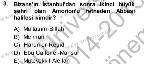 Tarih Bölümü 2. Yarıyıl Bizans Tarihi Dersi 2015 Yılı Bahar Dönemi Dönem Sonu Sınavı 3. Soru