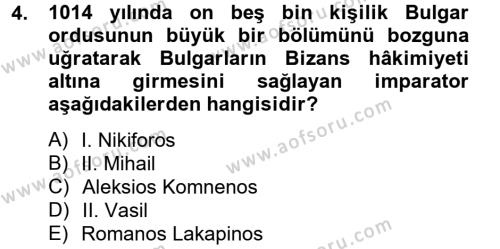 Bizans Tarihi Dersi 2014 - 2015 Yılı (Final) Dönem Sonu Sınav Soruları 4. Soru