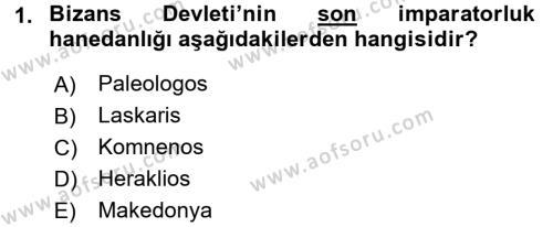 Bizans Tarihi Dersi 2015 - 2016 Yılı (Vize) Ara Sınav Soruları 1. Soru