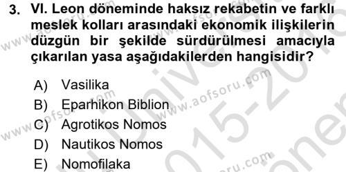 Bizans Tarihi Dersi 2015 - 2016 Yılı Dönem Sonu Sınavı 3. Soru