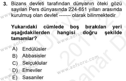 Bizans Tarihi Dersi 2017 - 2018 Yılı (Vize) Ara Sınav Soruları 3. Soru