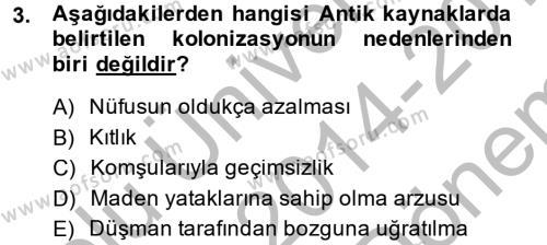 Tarih Bölümü 1. Yarıyıl Hellen ve Roma Tarihi Dersi 2015 Yılı Güz Dönemi Dönem Sonu Sınavı 3. Soru