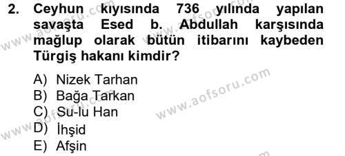 İlk Müslüman Türk Devletleri Dersi 2012 - 2013 Yılı Ara Sınavı 2. Soru