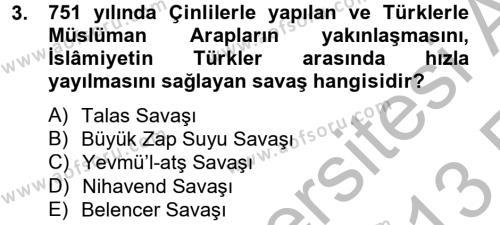 İlk Müslüman Türk Devletleri Dersi 2012 - 2013 Yılı Ara Sınavı 3. Soru