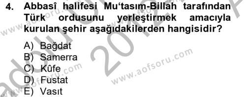 İlk Müslüman Türk Devletleri Dersi 2012 - 2013 Yılı Ara Sınavı 4. Soru