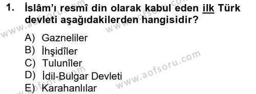 Tarih Bölümü 2. Yarıyıl İlk Müslüman Türk Devletleri Dersi 2013 Yılı Bahar Dönemi Dönem Sonu Sınavı 1. Soru