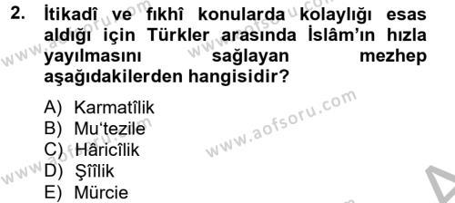 Tarih Bölümü 2. Yarıyıl İlk Müslüman Türk Devletleri Dersi 2014 Yılı Bahar Dönemi Ara Sınavı 2. Soru