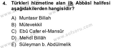Tarih Bölümü 2. Yarıyıl İlk Müslüman Türk Devletleri Dersi 2014 Yılı Bahar Dönemi Ara Sınavı 4. Soru