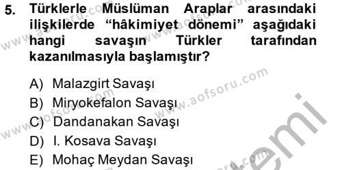 Tarih Bölümü 2. Yarıyıl İlk Müslüman Türk Devletleri Dersi 2014 Yılı Bahar Dönemi Ara Sınavı 5. Soru