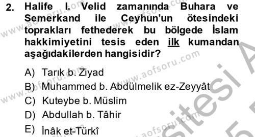 İlk Müslüman Türk Devletleri Dersi 2014 - 2015 Yılı Ara Sınavı 2. Soru