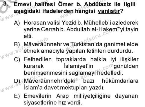 İlk Müslüman Türk Devletleri Dersi 2014 - 2015 Yılı Ara Sınavı 3. Soru