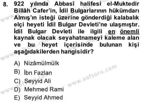İlk Müslüman Türk Devletleri Dersi 2014 - 2015 Yılı (Vize) Ara Sınavı 8. Soru
