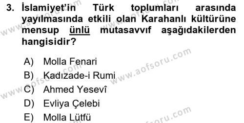 İlk Müslüman Türk Devletleri Dersi 2015 - 2016 Yılı Ara Sınavı 3. Soru