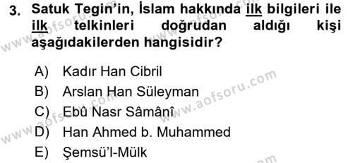 İlk Müslüman Türk Devletleri Dersi 2015 - 2016 Yılı Dönem Sonu Sınavı 3. Soru