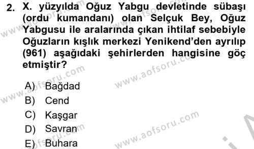 İlk Müslüman Türk Devletleri Dersi 2016 - 2017 Yılı Ara Sınavı 2. Soru