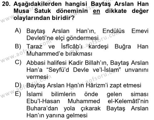 İlk Müslüman Türk Devletleri Dersi 2016 - 2017 Yılı (Vize) Ara Sınavı 20. Soru