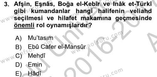 İlk Müslüman Türk Devletleri Dersi 2016 - 2017 Yılı Ara Sınavı 3. Soru
