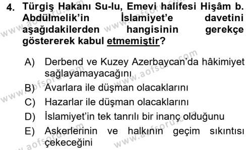 İlk Müslüman Türk Devletleri Dersi 2016 - 2017 Yılı Ara Sınavı 4. Soru