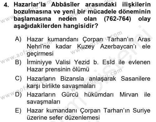 İlk Müslüman Türk Devletleri Dersi 2018 - 2019 Yılı (Vize) Ara Sınav Soruları 4. Soru