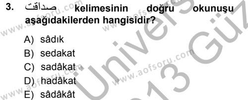 Tarih Bölümü 1. Yarıyıl Osmanlı Türkçesi I Dersi 2013 Yılı Güz Dönemi Ara Sınavı 3. Soru