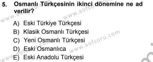 Tarih Bölümü 1. Yarıyıl Osmanlı Türkçesi I Dersi 2013 Yılı Güz Dönemi Ara Sınavı 5. Soru