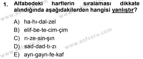 Tarih Bölümü 1. Yarıyıl Osmanlı Türkçesi I Dersi 2014 Yılı Güz Dönemi Ara Sınavı 1. Soru