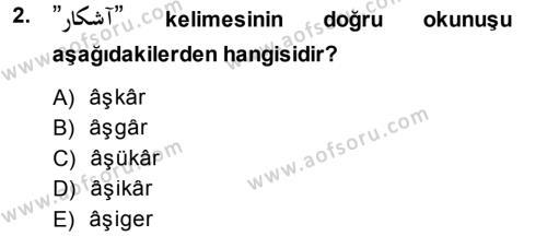 Tarih Bölümü 1. Yarıyıl Osmanlı Türkçesi I Dersi 2014 Yılı Güz Dönemi Ara Sınavı 2. Soru