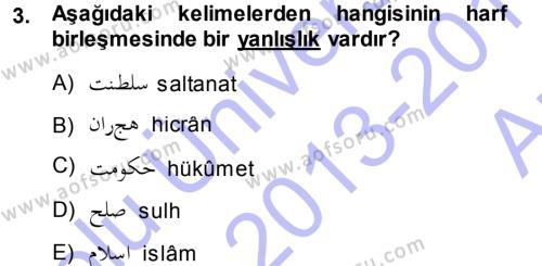Osmanlı Türkçesi 1 Dersi 2013 - 2014 Yılı Ara Sınavı 3. Soru