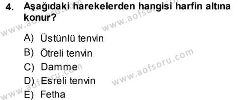 Tarih Bölümü 1. Yarıyıl Osmanlı Türkçesi I Dersi 2014 Yılı Güz Dönemi Ara Sınavı 4. Soru