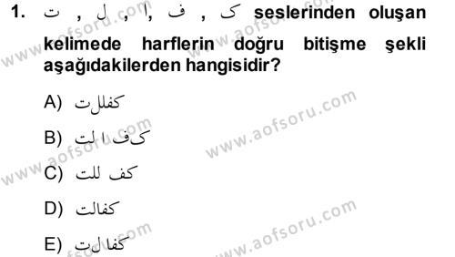 Osmanlı Türkçesi 1 Dersi 2013 - 2014 Yılı Dönem Sonu Sınavı 1. Soru