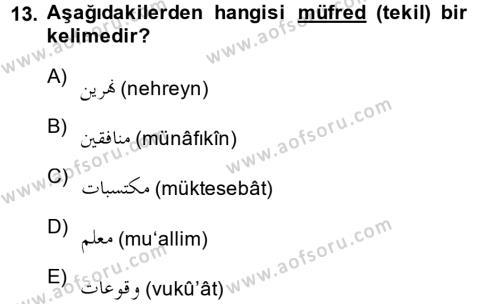 Osmanlı Türkçesi 1 Dersi 2013 - 2014 Yılı Dönem Sonu Sınavı 13. Soru 1. Soru