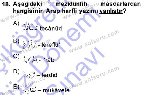 Osmanlı Türkçesi 1 Dersi 2013 - 2014 Yılı Dönem Sonu Sınavı 18. Soru 1. Soru
