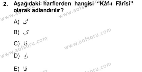 Osmanlı Türkçesi 1 Dersi 2013 - 2014 Yılı Dönem Sonu Sınavı 2. Soru