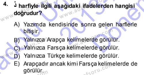 Osmanlı Türkçesi 1 Dersi 2013 - 2014 Yılı (Final) Dönem Sonu Sınavı 4. Soru