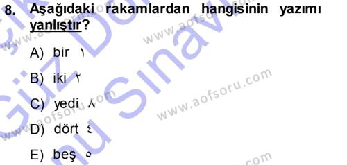 Osmanlı Türkçesi 1 Dersi 2013 - 2014 Yılı Dönem Sonu Sınavı 8. Soru 1. Soru