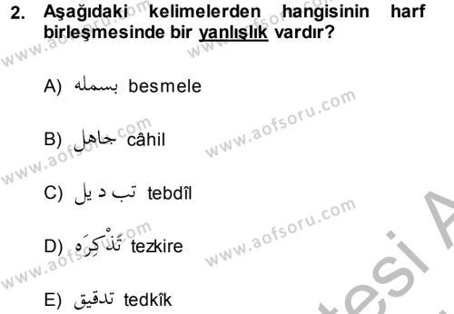 Osmanlı Türkçesi 1 Dersi 2014 - 2015 Yılı Dönem Sonu Sınavı 2. Soru