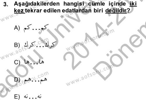 Osmanlı Türkçesi 1 Dersi 2014 - 2015 Yılı Dönem Sonu Sınavı 3. Soru