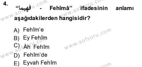Osmanlı Türkçesi 1 Dersi 2014 - 2015 Yılı Dönem Sonu Sınavı 4. Soru