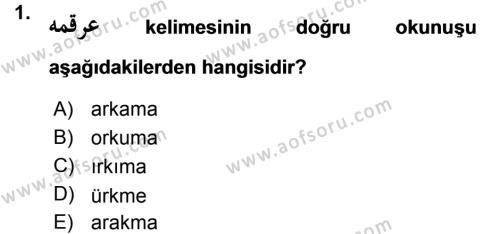 Tarih Bölümü 1. Yarıyıl Osmanlı Türkçesi I Dersi 2016 Yılı Güz Dönemi Ara Sınavı 1. Soru