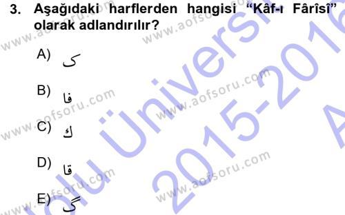 Osmanlı Türkçesi 1 Dersi 2015 - 2016 Yılı Ara Sınavı 3. Soru