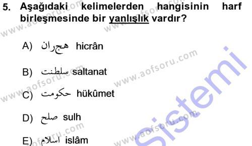 Tarih Bölümü 1. Yarıyıl Osmanlı Türkçesi I Dersi 2016 Yılı Güz Dönemi Ara Sınavı 5. Soru