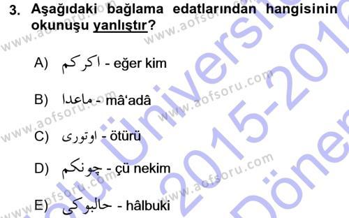 Osmanlı Türkçesi 1 Dersi 2015 - 2016 Yılı (Final) Dönem Sonu Sınav Soruları 3. Soru