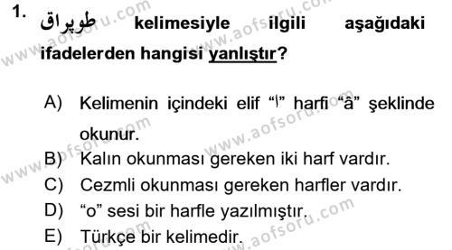Osmanlı Türkçesi 1 Dersi 2016 - 2017 Yılı Dönem Sonu Sınavı 1. Soru