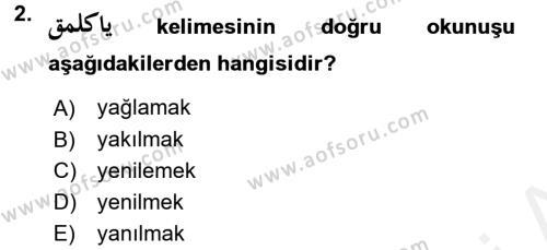 Osmanlı Türkçesi 1 Dersi 2016 - 2017 Yılı Dönem Sonu Sınavı 2. Soru