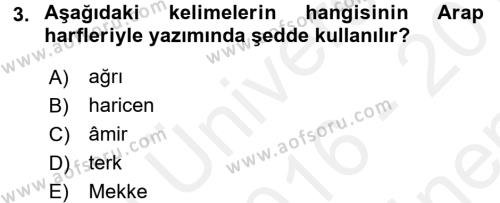 Osmanlı Türkçesi 1 Dersi 2016 - 2017 Yılı (Final) Dönem Sonu Sınavı 3. Soru