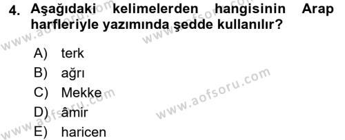 Osmanlı Türkçesi 1 Dersi 2017 - 2018 Yılı Ara Sınavı 4. Soru